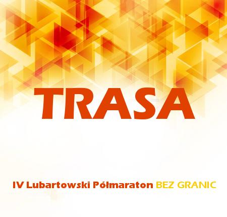 Półmaraton BEZ GRANIC 2017 - TRASA