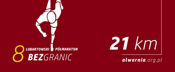 8 PÓŁMARATON LUBARTOWSKI BEZ GRANIC_WYNIKI_21KM